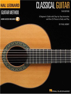 Hal Leonard Classical Guitar Method (Tab Edition) (Book/Online Audio) Books and Digital Audio | Classical Guitar