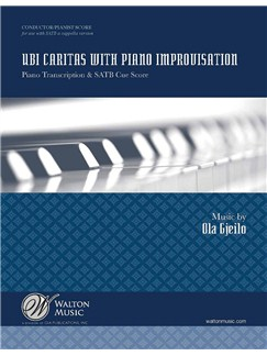 Ola Gjeilo: Ubi Caritas With Piano Improvisation (Piano/Conductor's Score) Books | Piano