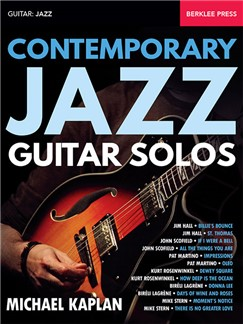 Michael Kaplan: Contemporary Jazz Guitar Solos Books | Guitar