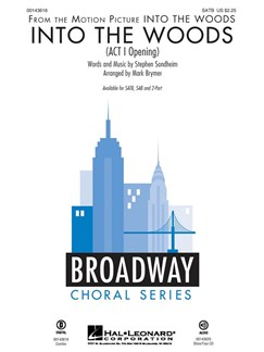 Stephen Sondheim: Into The Woods - Act I Opening (Arr. Mark Brymer) Books | SATB, Piano Accompaniment