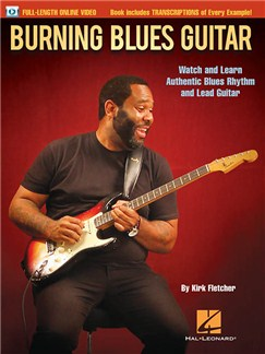 Kirk Fletcher: Burning Blues Guitar (Book/Online Video) Books and Digital Audio | Guitar