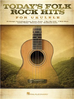 Today's Folk Rock Hits For Ukulele Books | Ukulele, Lyrics & Chords