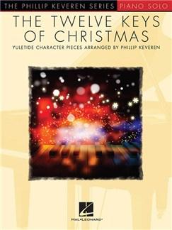 The Phillip Keveren Series: The Twelve Keys Of Christmas Books | Piano