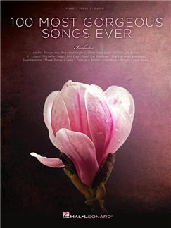 100 Most Gorgeous Songs Ever Livre | Piano, Chant et Guitare