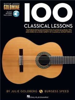 Guitar Lesson Goldmine: 100 Classical Lessons (Book/Online Audio) Books and Digital Audio | Guitar, Classical Guitar