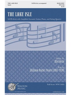 Ola Gjeilo: The Lake Isle Books | SATB, Piano Accompaniment