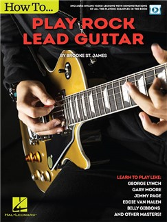Brooke St. James: How To Play Rock Lead Guitar (Book/Online Video) Books | Guitar Tab