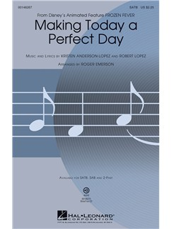 Making Today A Perfect Day (From Frozen Fever) - SATB Books | SATB