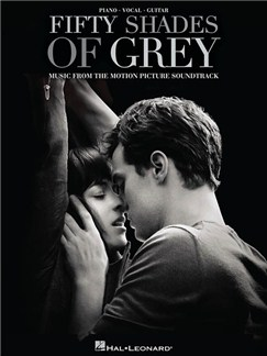 Fifty Shades Of Grey: Music From The Motion Picture Soundtrack (PVG) Books | Piano, Vocal & Guitar