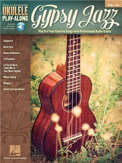 Ukulele Play-Along Volume 39: Gypsy Jazz (Book/Online Audio) Books and Digital Audio | Ukulele