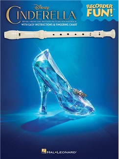 Cinderella: Recorder Fun! Music From The Disney Motion Picture Soundtrack Books | Recorder