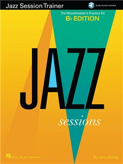 Jazz Session Trainer: The Woodshedder's Practice Kit – B-Flat Edition (Book/Online Audio) Books and Digital Audio | B Flat Instruments