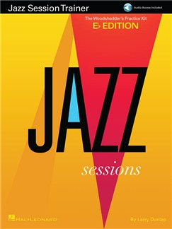 Jazz Session Trainer: The Woodshedder's Practice Kit – Eb Edition (Book/Online Audio) Books and Digital Audio | E Flat Instruments