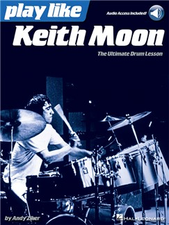 Play Like Keith Moon: The Ultimate Drum Lesson (Book/Online Audio) Books and Digital Audio | Drums