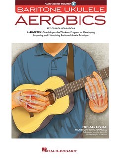 Baritone Ukulele Aerobics: For All Levels - Beginner To Advanced (Book/Online Audio) Books and Digital Audio | Ukulele