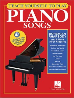 Teach Yourself To Play Piano Songs: Bohemian Rhapsody And 9 More Rock Classics (Book/Online Media) Books and Digital Audio | Piano
