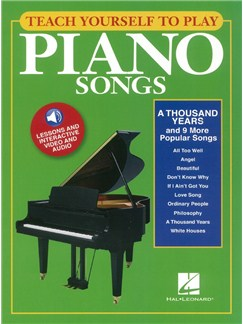 Teach Yourself To Play Piano Songs: A Thousand Years And 9 More Popular Songs (Book/Online Media) Audio Digitale et Livre | Piano, Paroles et Accords