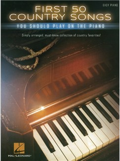 First 50 Country Songs You Should Play On The Piano (Easy Piano) Books | Piano, Easy Piano