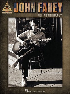 John Fahey: Guitar Anthology - Guitar Recorded Versions Books | Guitar