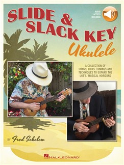 Fred Sokolow: Slide & Slack Key Ukulele (Book/Online Audio) Books and Digital Audio | Ukulele
