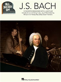 All Jazzed Up!: J.S. Bach Books | Piano