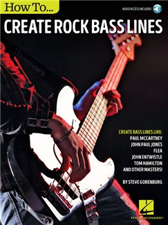Steve Gorenburg: How To Create Rock Bass Lines (Book/Online Audio) Books and Digital Audio | Bass Guitar