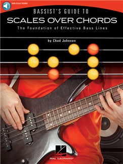 Chad Johnson: Bassist's Guide To Scales Over Chords (Book/Online Audio) Books and Digital Audio | Bass Guitar