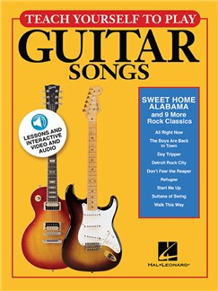 Teach Yourself To Play Guitar Songs: Sweet Home Alabama And 9 More Rock Classics (Book/Online Media) Books and Digital Audio | Guitar, Lyrics & Chords