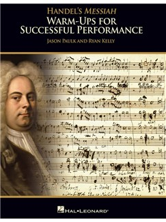 Handel's Messiah: Warm-Ups For Successful Performance - Director's Score (Book/Online Media) Books and Digital Audio | SATB