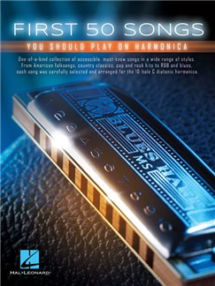 First 50 Songs You Should Play On Harmonica Books | Harmonica
