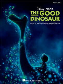 Mychael Danna/Jeff Danna: The Good Dinosaur - Music From The Motion Picture Soundtrack Livre | Piano