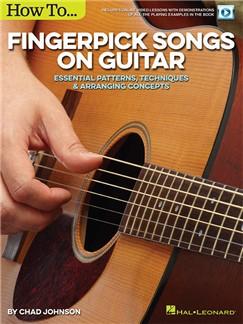 Chad Johnson: How to Fingerpick Songs On Guitar (Book/Online Audio) Buch und Digitale Audio | Gitarre