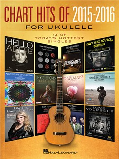 Chart Hits Of 2015-2016 For Ukulele Books | Ukulele