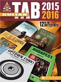 Guitar Tab 2015-2016: Guitar Recorded Versions Livre | Tablature Guitare