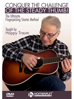 Happy Traum: Conquer The Challenge Of The Steady Thumb! DVDs / Videos | Guitar