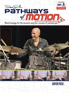 Steve Smith: Pathways Of Motion (Book/DVD) Books and DVDs / Videos | Drums