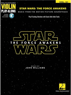 Violin Play-Along Volume 61: Star Wars - The Force Awakens (Book/Online Audio) Books and Digital Audio | Violin