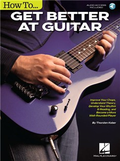 Thorsten Kober: How To Get Better At Guitar (Book/Online Audio) Books and Digital Audio | Guitar