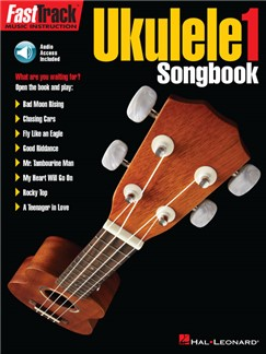 FastTrack Ukulele Songbook: Level 1 (Book/Online Audio) Books and Digital Audio | Ukulele