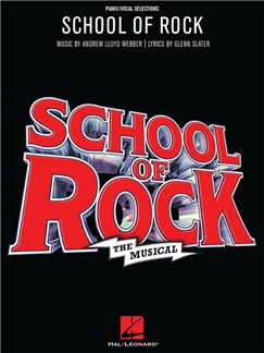 School Of Rock: The Musical Books | Voice, Piano Accompaniment