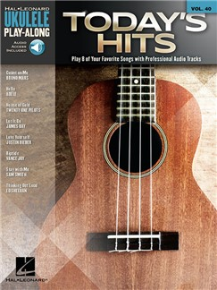 Ukulele Play-Along Volume 40: Today's Hits (Book/Online Audio) Books and Digital Audio | Ukulele