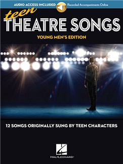 Teen Theatre Songs: Young Men's Edition (Book/Online Audio) Books and Digital Audio | Voice, Piano Accompaniment