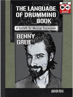 Benny Greb: The Language Of Drumming (Book/Online Audio) Books and Digital Audio | Drums