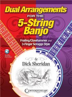 Dick Sheridan: Dual Arrangements For The 5-String Banjo (Book/Online Audio) Books and Digital Audio | Banjo Tab