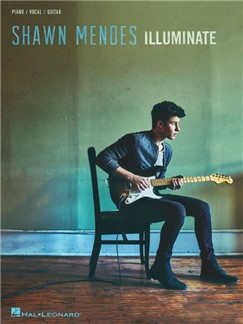 Shawn Mendes: Illuminate Books | Piano, Vocal & Guitar