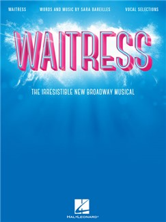 Waitress - Vocal Selections Books | Piano & Vocal