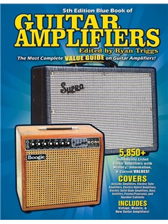 Blue Book Of Guitar Amplifiers: 5th Edition Books |