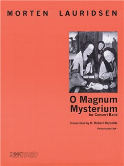 Morten Lauridsen: O Magnum Mysterium (Concert Band) (Score/Parts) Books | Big Band & Concert Band