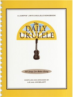 The Daily Ukulele - 365 Songs For Better Living Books | Ukulele