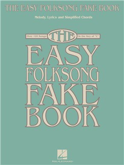 The Easy Folksong Fake Book - Key Of C Books | C Instruments